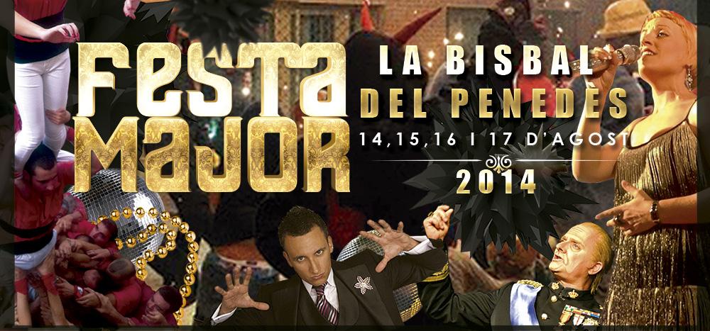 Festa Major 2014, la Bisbal del Penedès