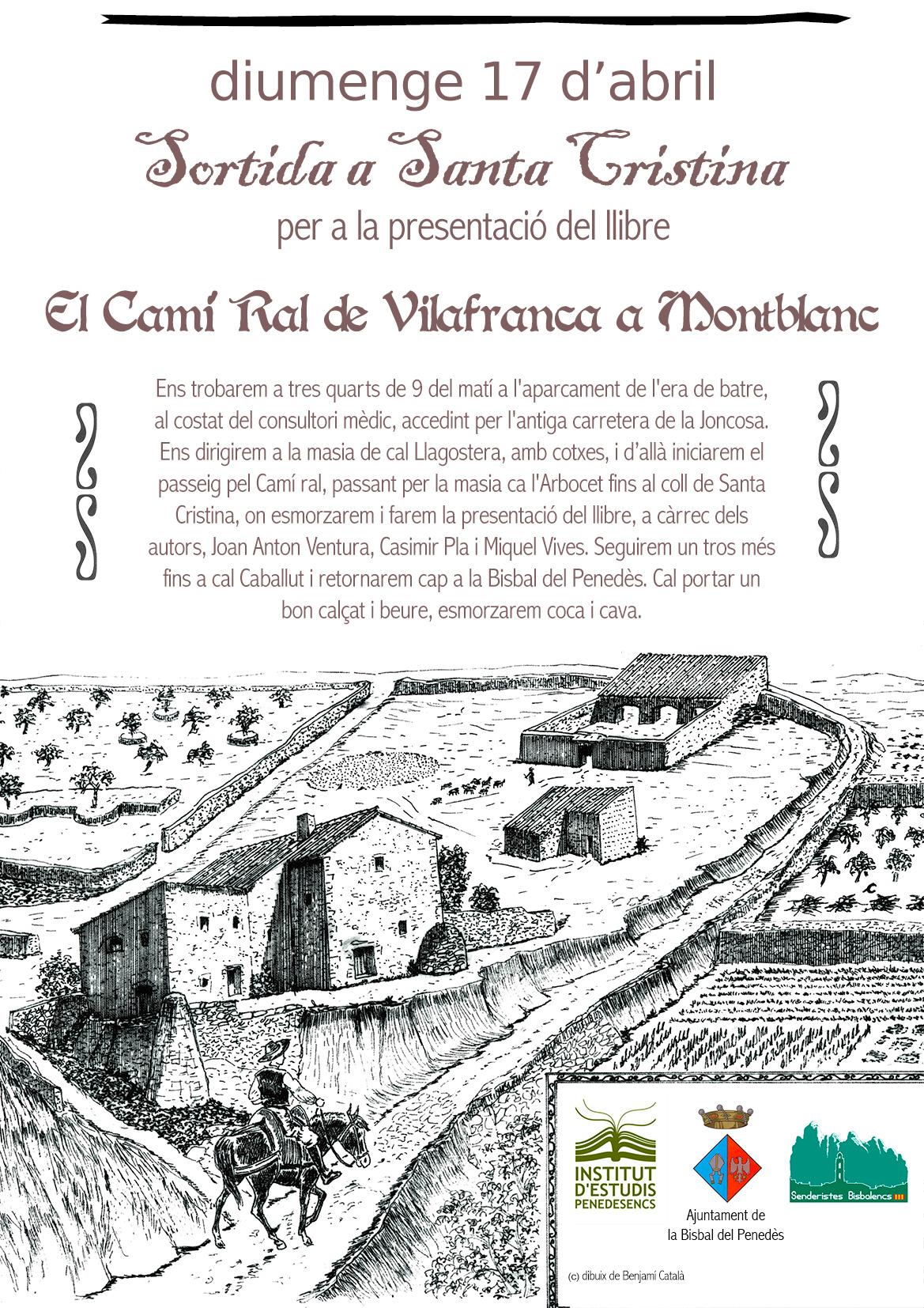"""Presentació del llibre: """"El Camí ral de Vilafranca a Montblanc"""""""