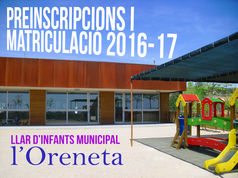 Preinscripccions i Matrícula per a la Llar d'Infants Municipal l'Oreneta
