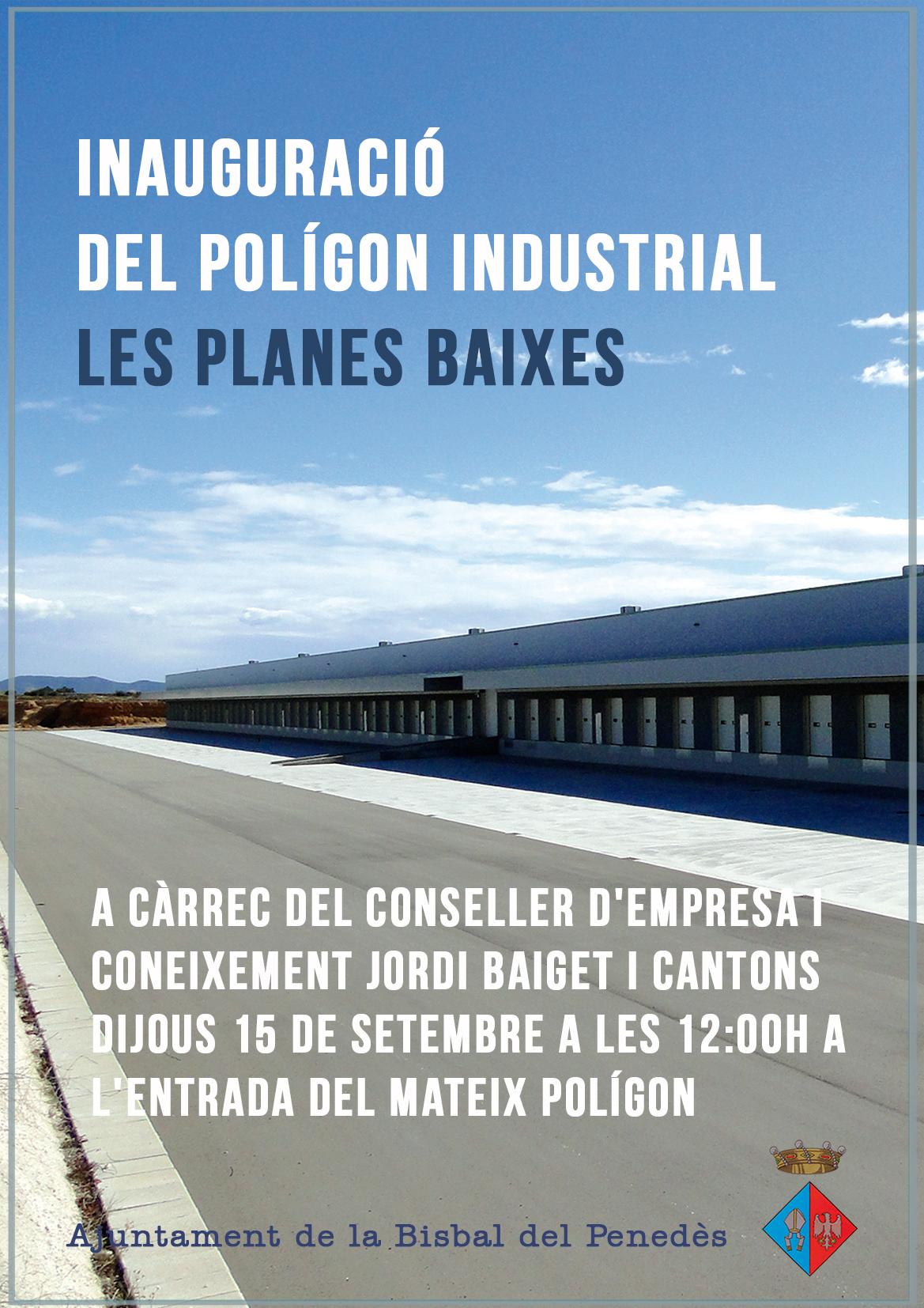 Inauguració Poligon Planes Baixes