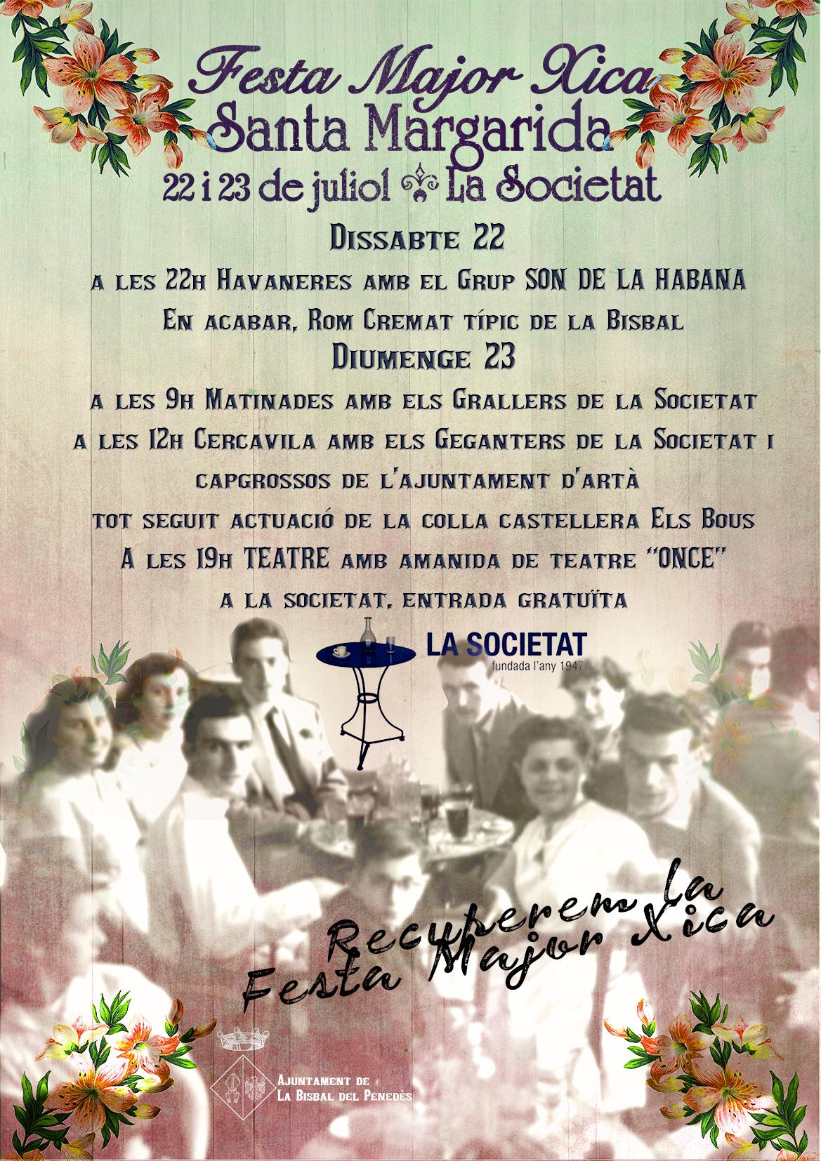 La Societat celebra aquest cap de setmana la Festa Major Xica de Santa Margarida