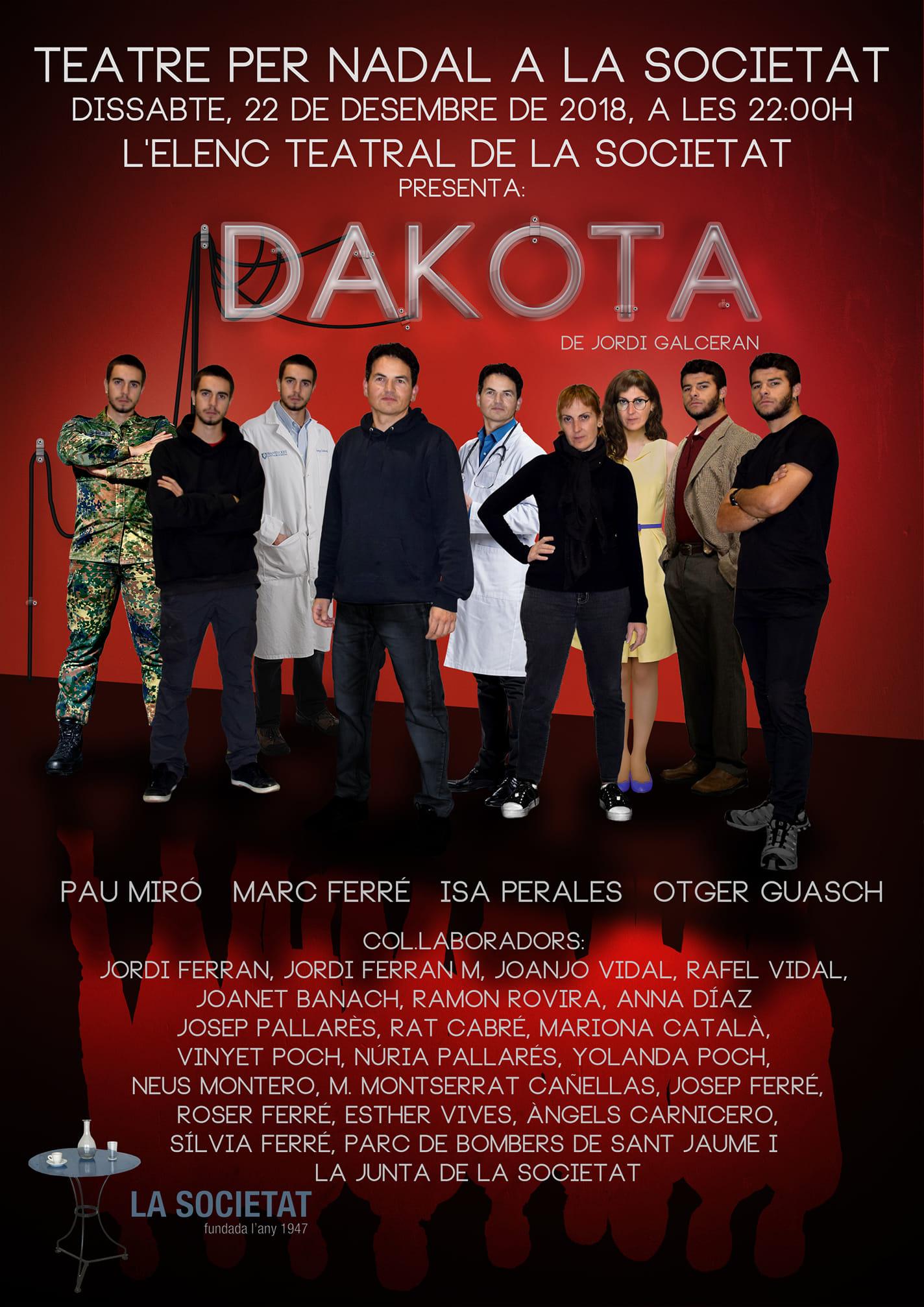 L'elenc teatral de la Societat representarà l'obra Dakota de Jordi Galceran el 22 de desembre