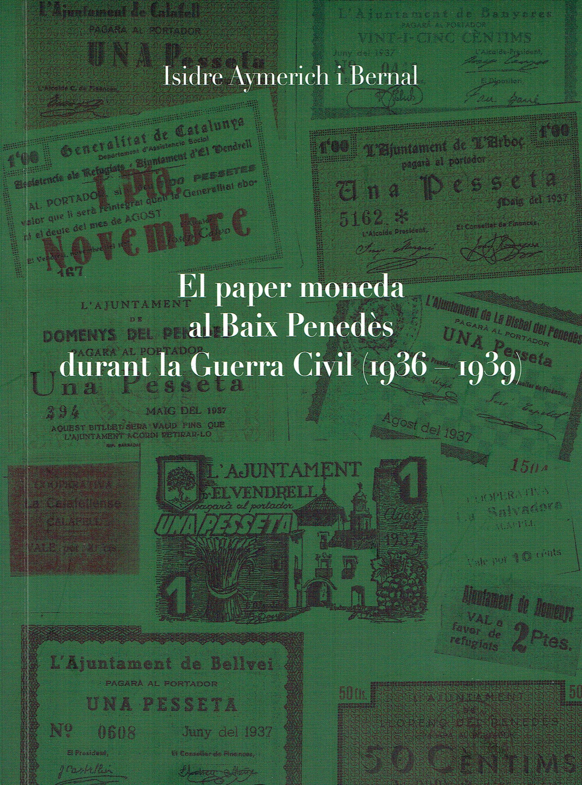 """El dijous 24 de maig a les 20h es presenta el llibre """"El paper moneda al Baix Penedès durant la Guerra Civil (1936-1939)"""" al CMC"""