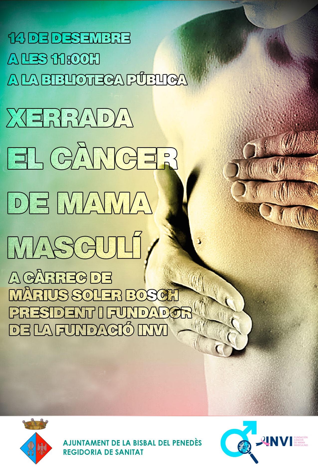 Aquest divendres 14 de desembre a les 11h tindrà lloc una xerrada sobre el càncer de mama masculí