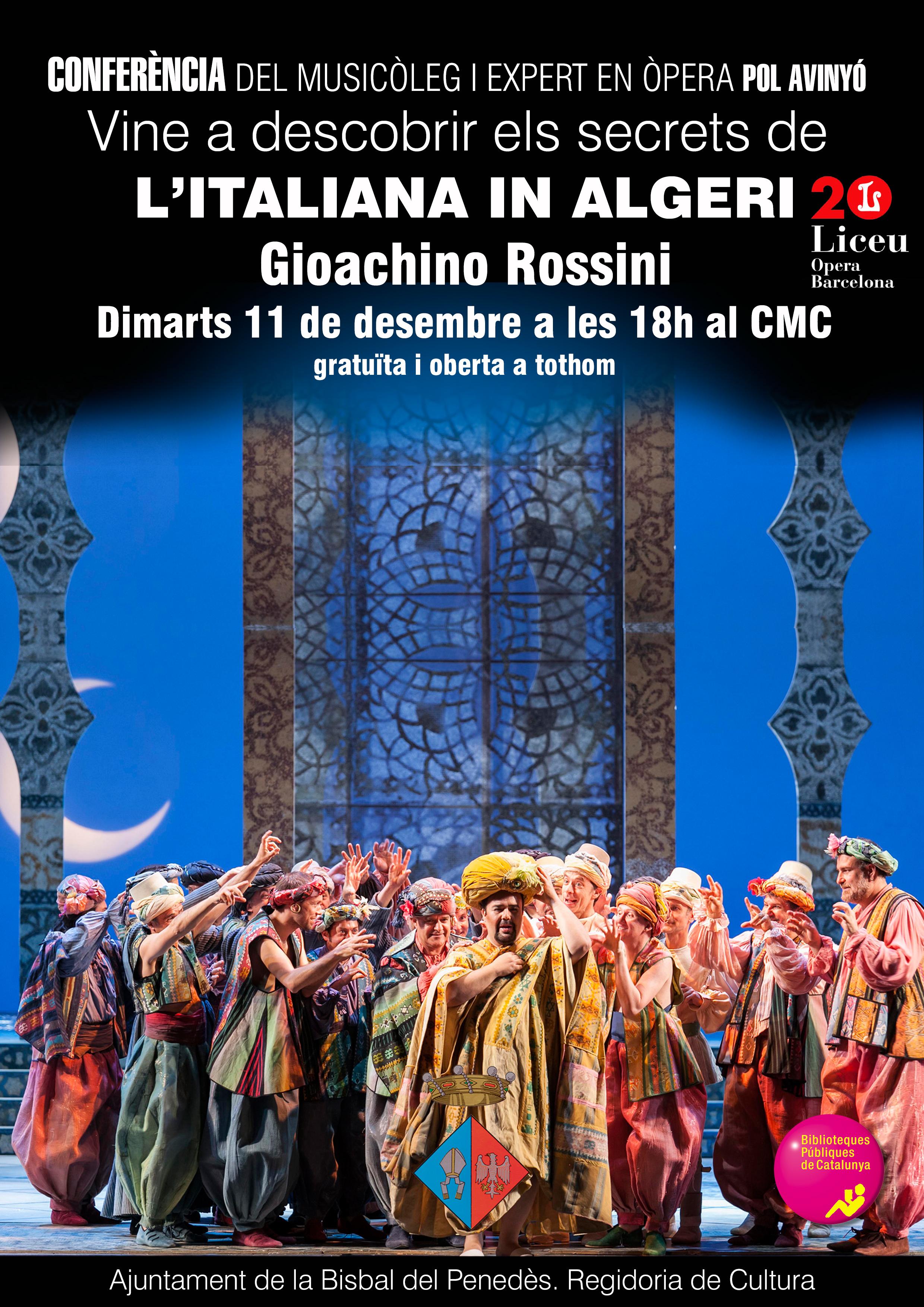 El pròxim 11 de desembre a les 18h tindrà lloc una conferència sobre l'òpera 'L'italiana in Algeri' al CMC