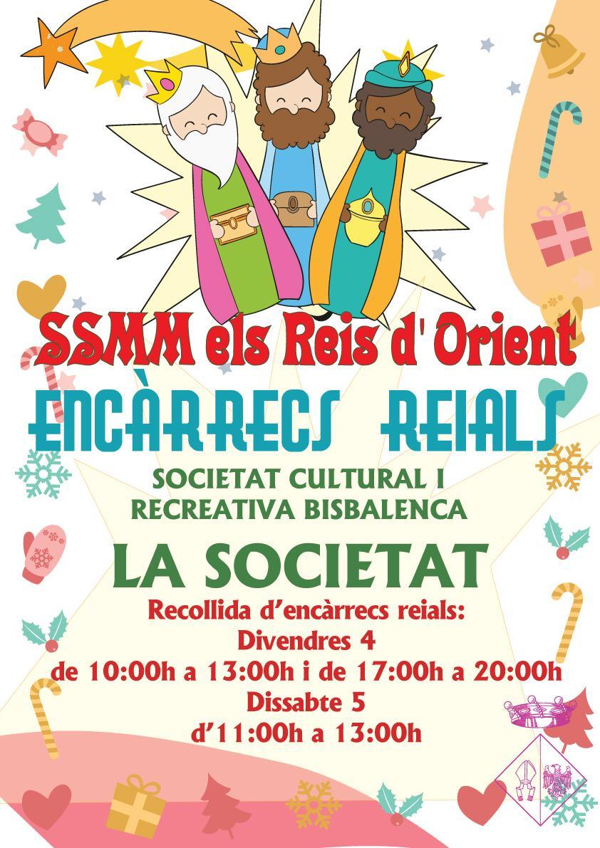 Els dies 4 i 5 de gener tindrà lloc la recollida d'encàrrecs reials organitzada per la Societat Cultural i Recreativa Bisbalenca