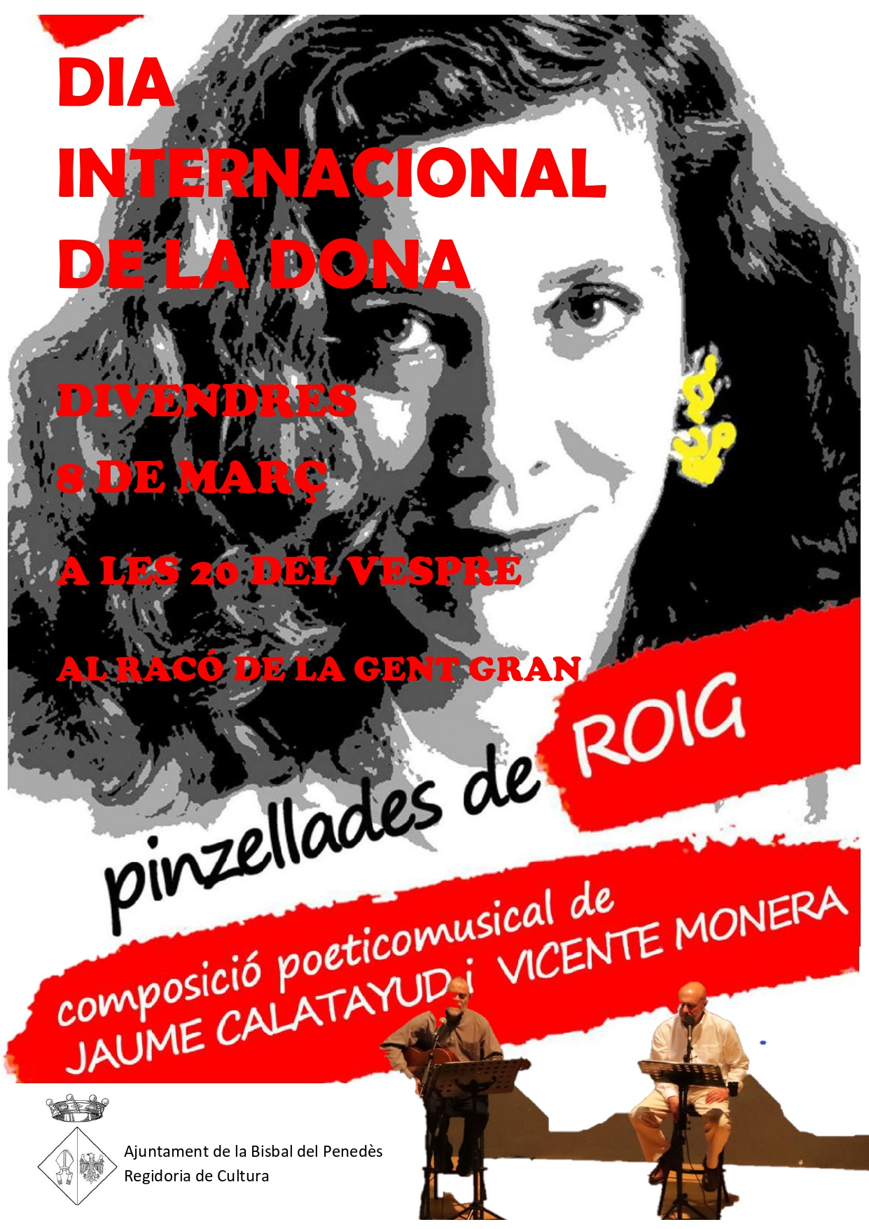 El dia 8 de març a les 20h es farà un recital en el marc del Dia Internacional de la Dona
