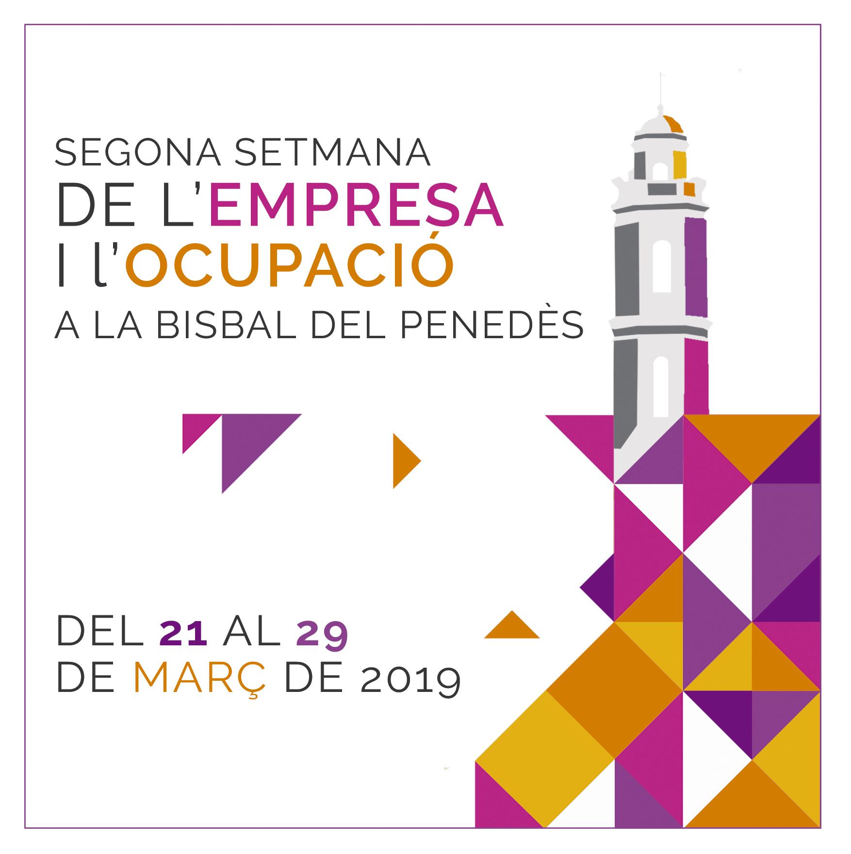 L'Ajuntament de la Bisbal del Penedès engega la Segona Setmana de l'Empresa i l'Ocupació