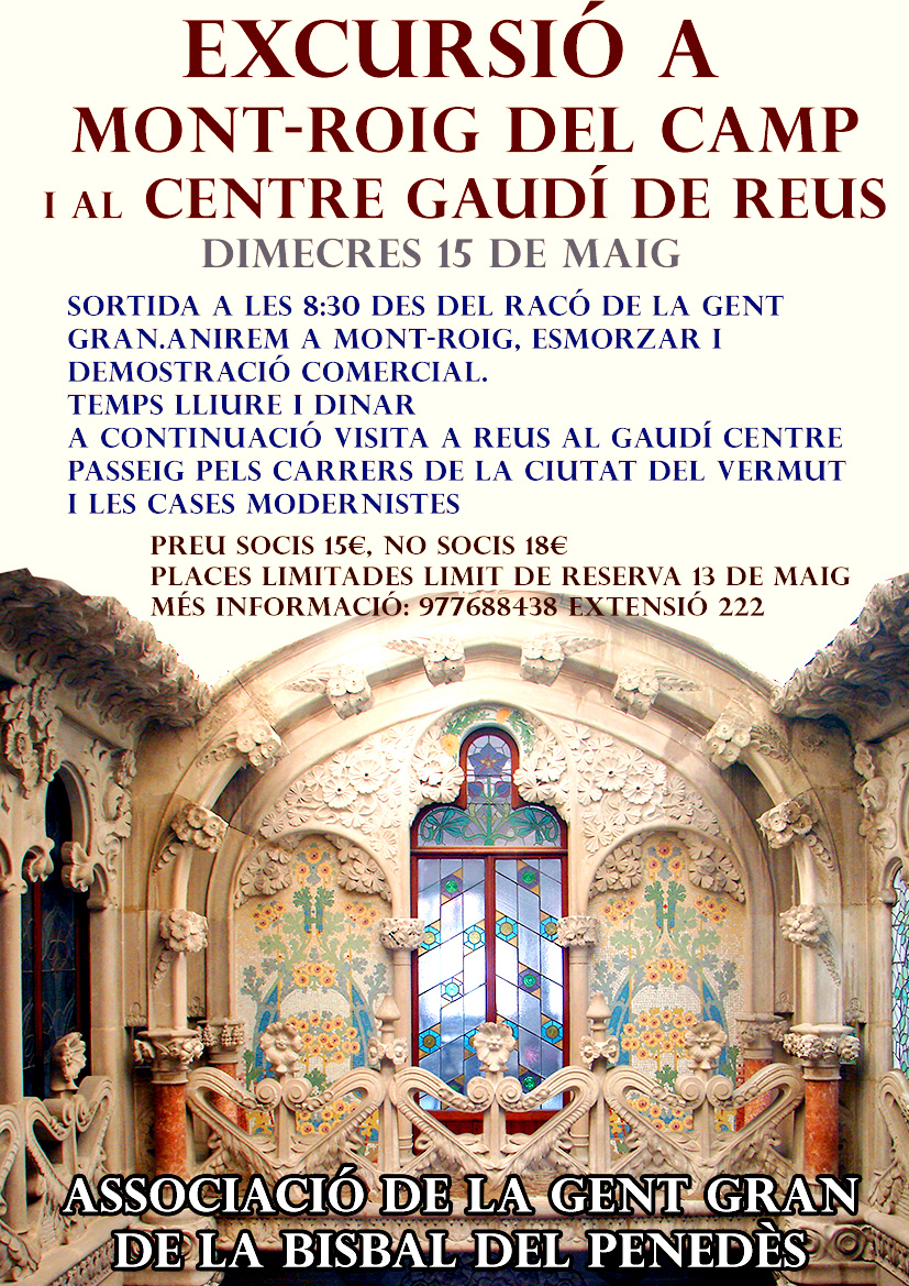 L'Associació de la Gent Gran ha organitzat una sortida a Mont-roig del Camp i al Centre Gaudí de Reus