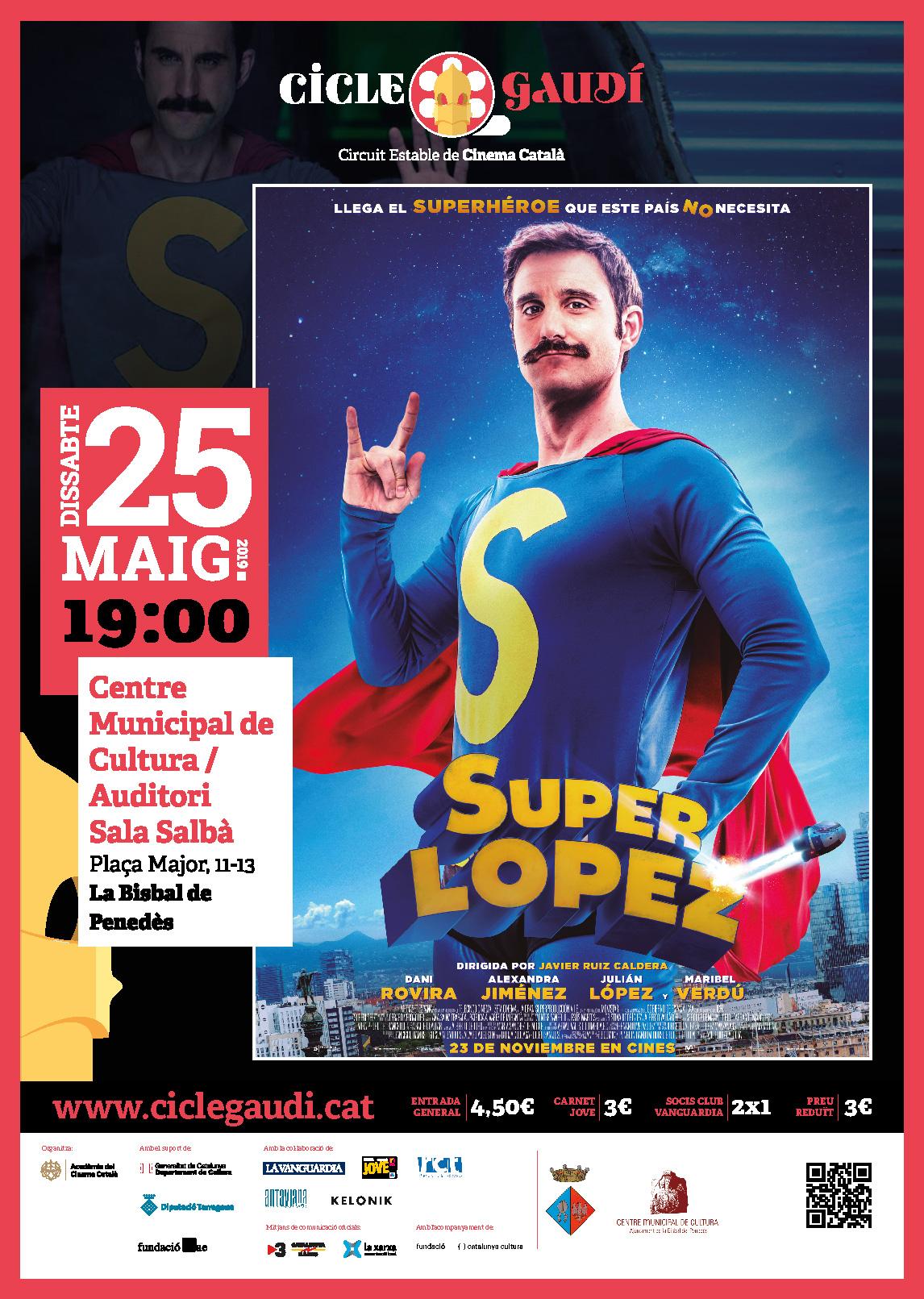 El dissabte 25 de maig a les 19h es projectarà 'Superlópez' a l'Auditori Salbà del CMC