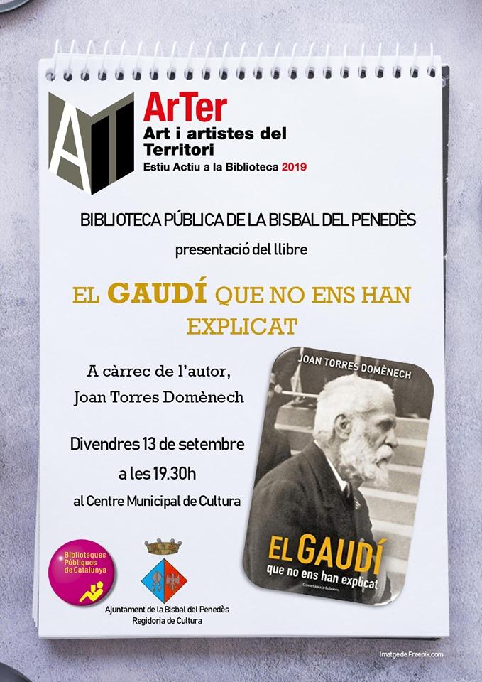 El divendres 13 de setembre es presentarà el llibre 'El Gaudí que no ens han explicat' a la Biblioteca pública