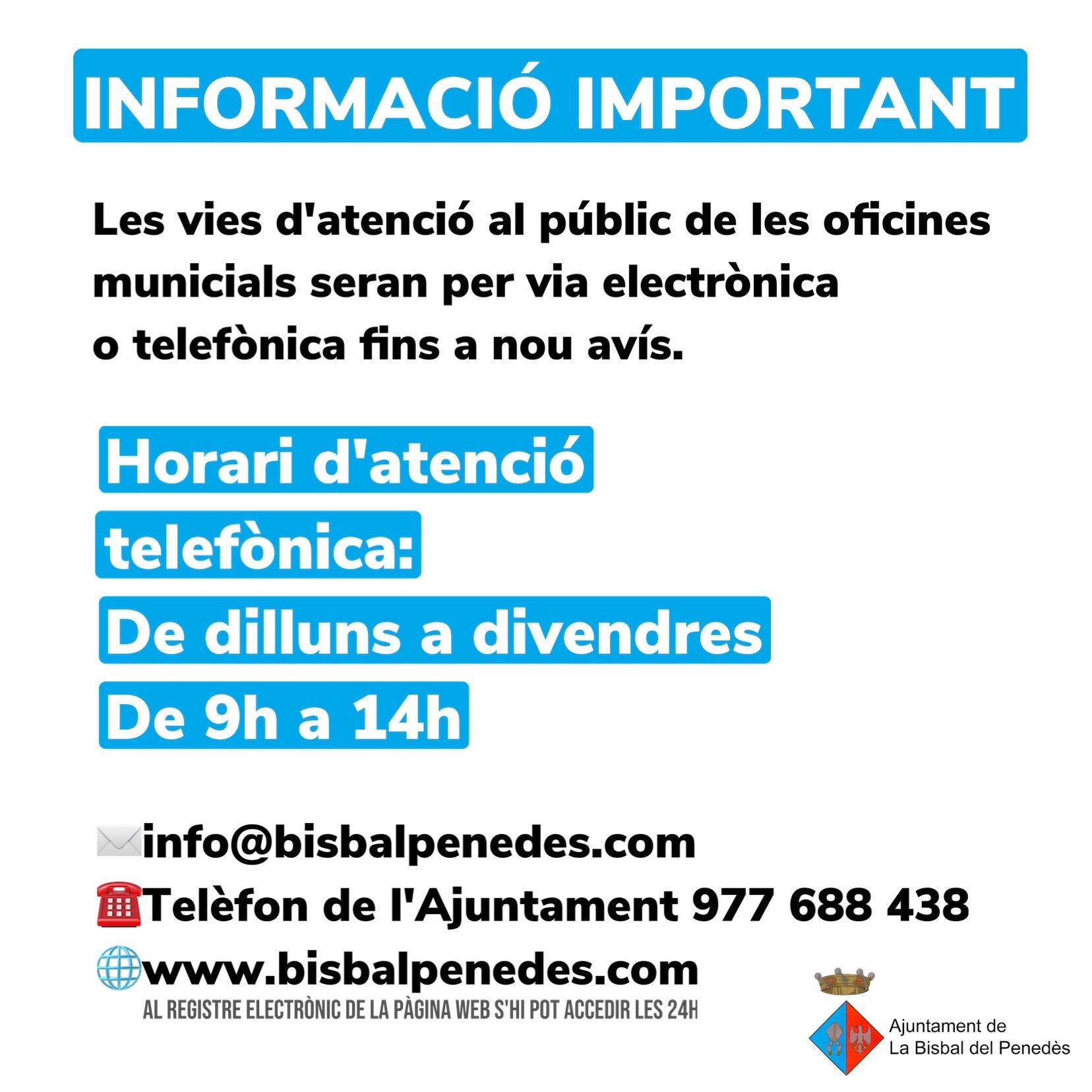 Fins a nou avís les vies d'atenció al públic de l'Ajuntament de la Bisbal del Penedès seran l'electrònica i la telefònica