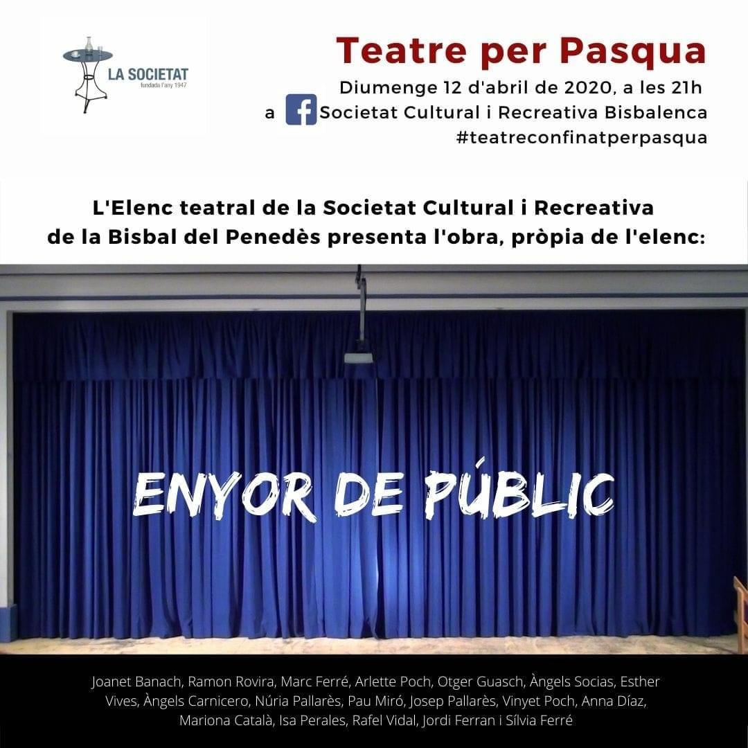 Aquest diumenge a les 21h l'elenc teatral de la Societat Cultural i Recreativa Bisbalenca oferirà #TeatreConfinatPerPasqua