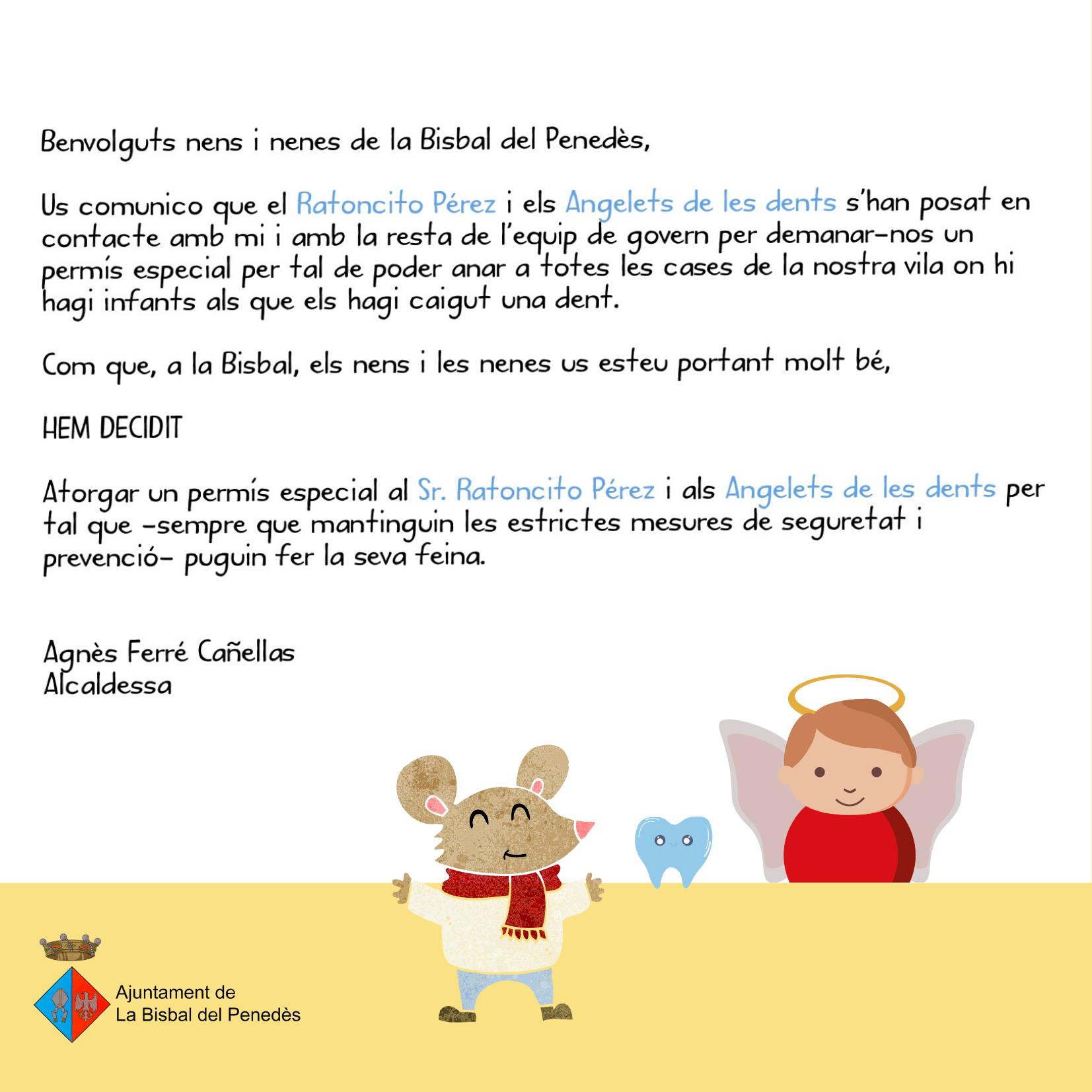 L'alcaldessa Agnès Ferré ha donat un permís especial al Ratoncito Pérez i als Angelets de les dents perquè puguin fer la seva feina