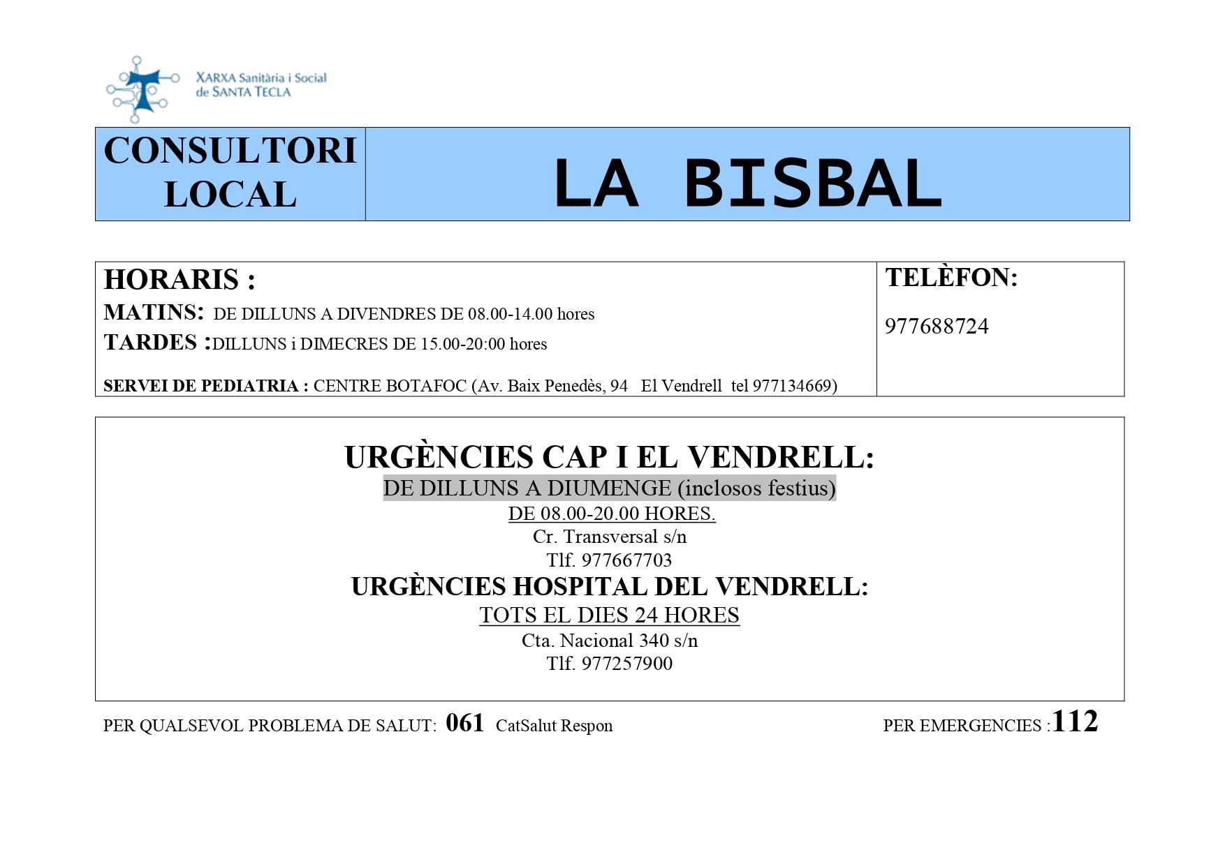 Nou horari del consultori mèdic de La Bisbal del Penedès (atenció presencial només amb cita prèvia)