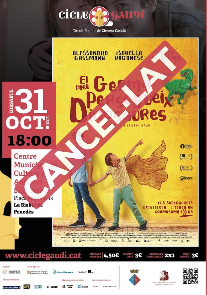 Es cancel·la la projecció del Cicle Gaudí prevista per aquest dissabte