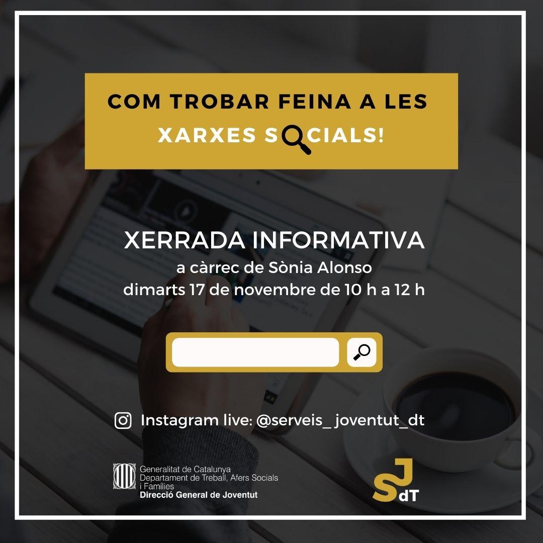 Xerrada virtual adreçada als joves sobre com trobar feina a través de les xarxes socials – Dimarts 17 de novembre de 10 a 12h