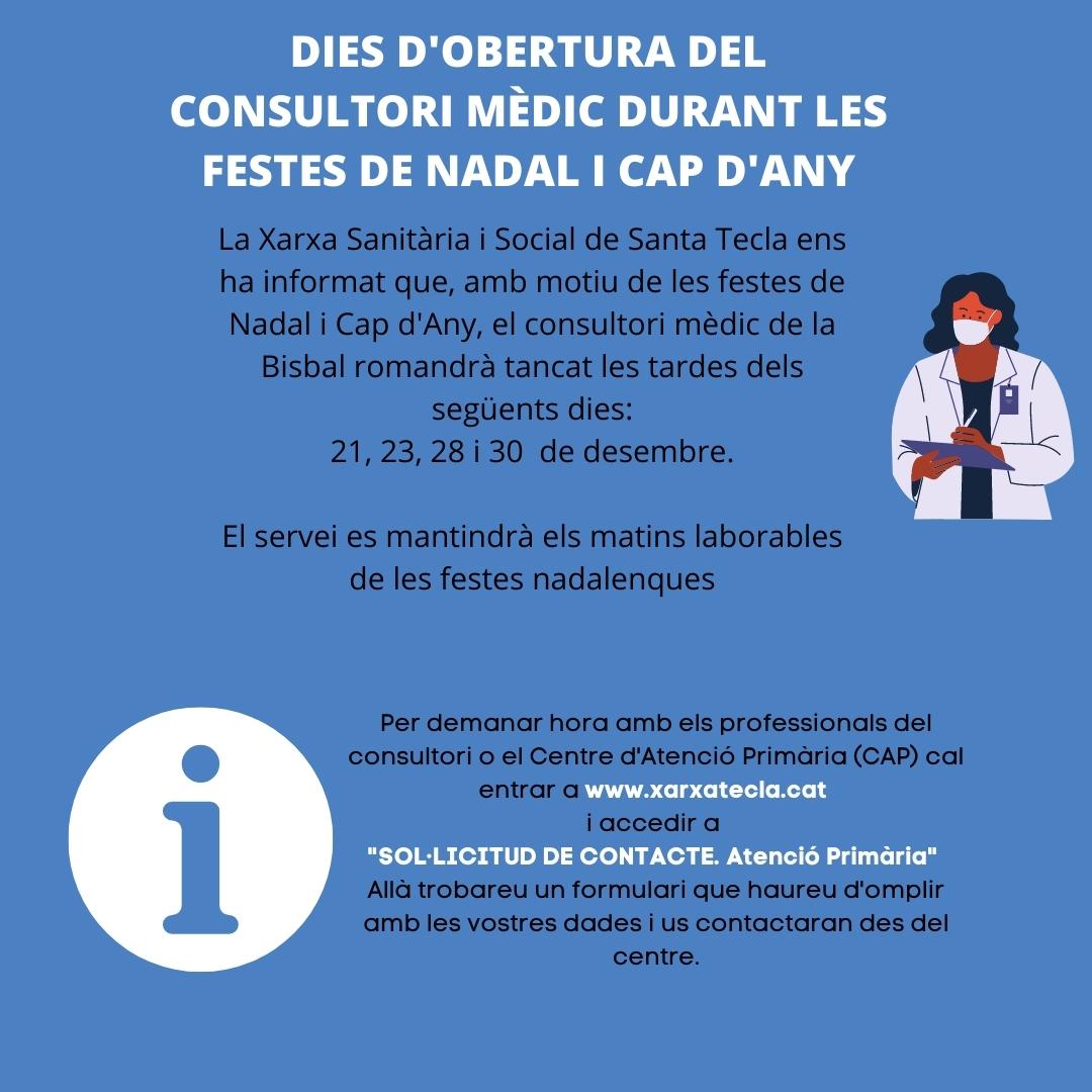 Dies d'obertura del consultori mèdic durant les festes de Nadal i Cap d'Any
