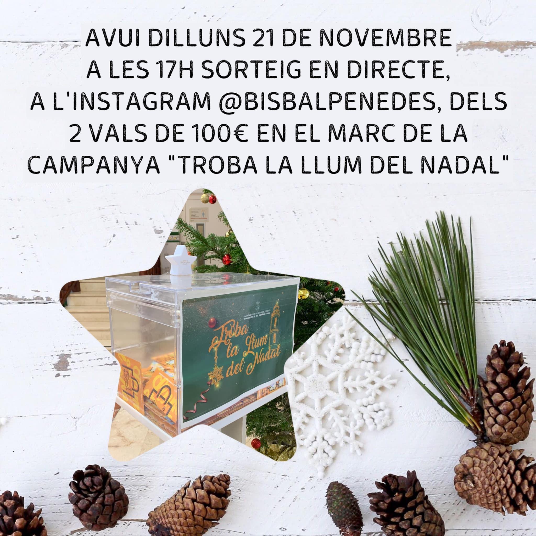 """El dilluns 21 de desembre a les 17h es farà el sorteig dels 2 vals de compra de 100€ en el marc de la campanya """"Troba la Llum del Nadal"""""""
