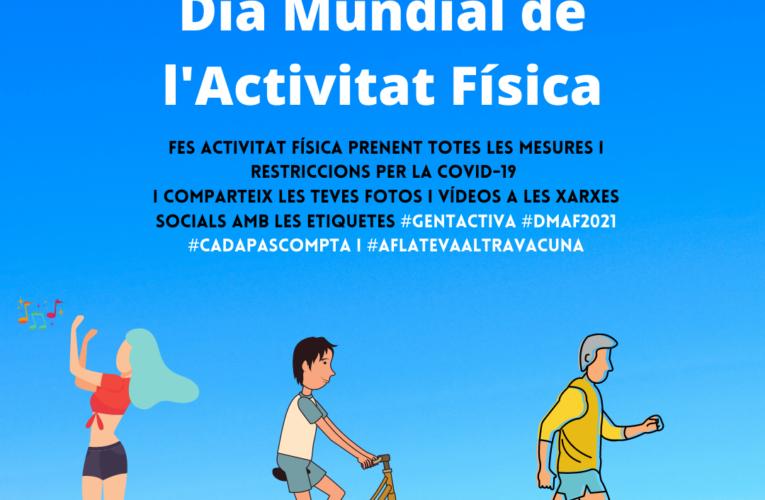 Avui 6 d'abril és el Dia Mundial de l'Activitat Física (DMAF)