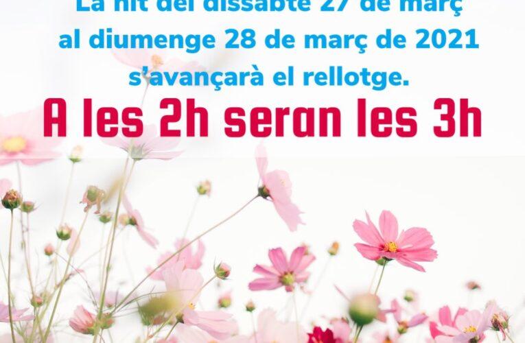 Canvi d'hora: La matinada del dissabte 27 al diumenge 28 de març, a les 2h seran les 3h