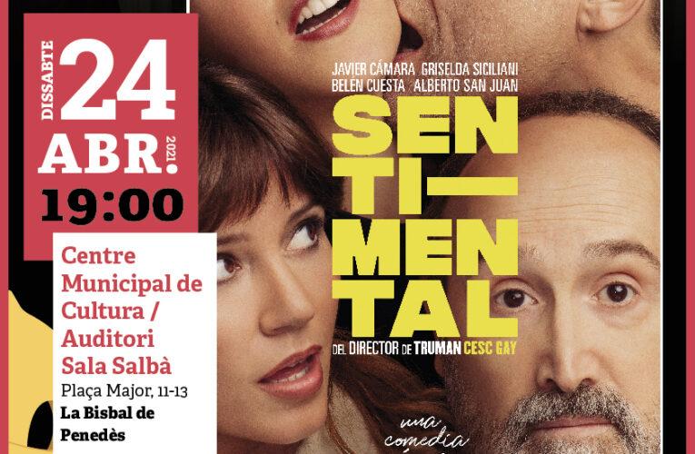 """El 24 d'abril arriba la comèdia """"Sentimental"""" de Cesc Gay a la Bisbal"""