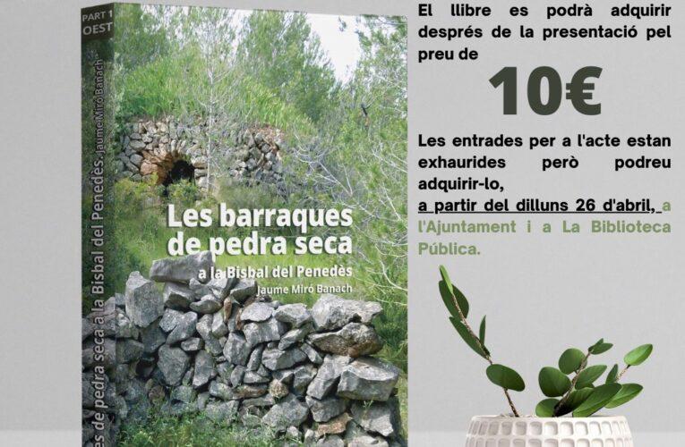 """Informació sobre on adquirir el llibre """"Les barraques de pedra seca a La Bisbal del Penedès"""" de Jaume Miró editat per l'Ajuntament de La Bisbal del Penedès"""