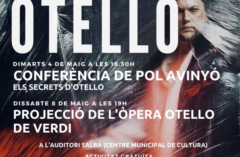 Els dies 4 i 8 de maig podreu endinsar-vos en l'òpera Otello a la Bisbal