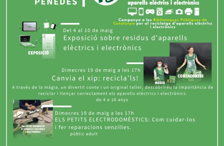 Aquest maig parlem del reciclatge de residus d'aparells elèctrics i electrònics a la Biblioteca
