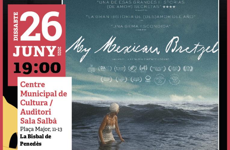 """El 26 de juny a les 19h projectarem la pel·lícula """"My Mexican Bretzel"""" del Cicle Gaudí"""