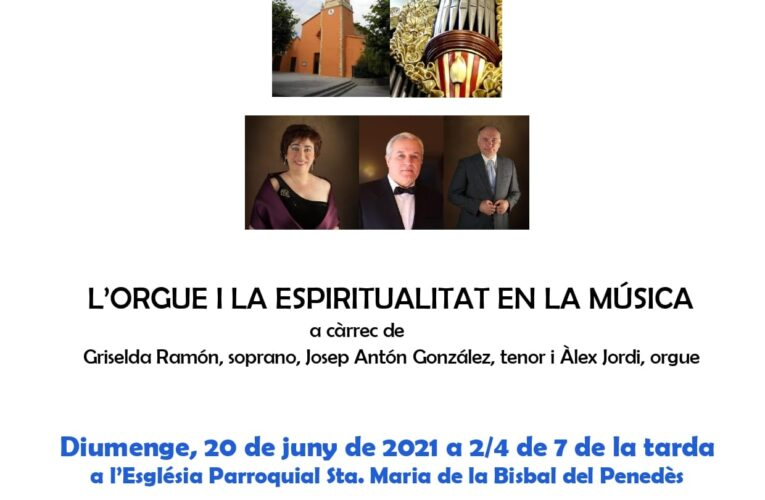 """El 20 de juny a les 18.30h concert de Sant Joan """"L'orgue i l'espiritualitat en la música"""""""
