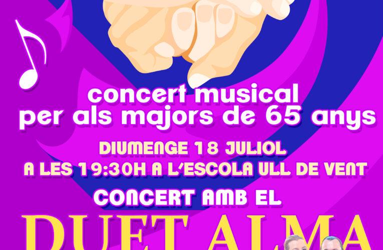 El diumenge 18 de juliol es farà un concert amb el Duet Alma adreçat als majors de 65 anys