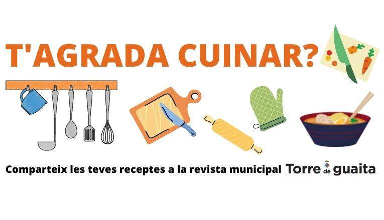 Ara pots compartir les teves receptes a la revista municipal Torre de Guaita