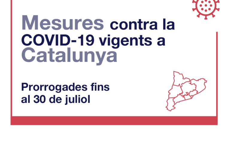 Es prorroguen les mesures actuals per a la contenció de la COVID-19 fins al 30 de juliol