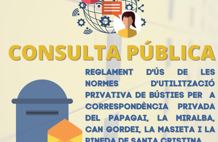 Fins al 2 d'agost de 2021 podeu participar en la consulta pública per a la confecció del reglament de les normes d'utilització privativa de bústies de diversos barris bisbalencs