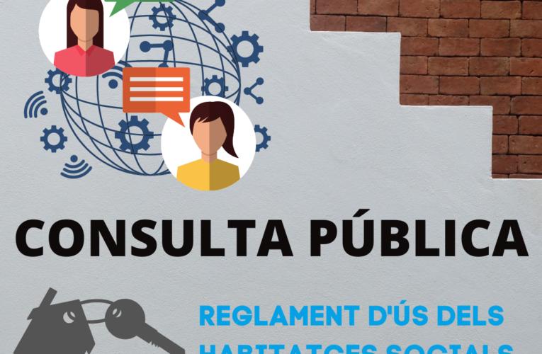 Fins al 2 d'agost de 2021 podeu participar en la consulta pública per a la confecció del reglament d'ús dels habitatges socials