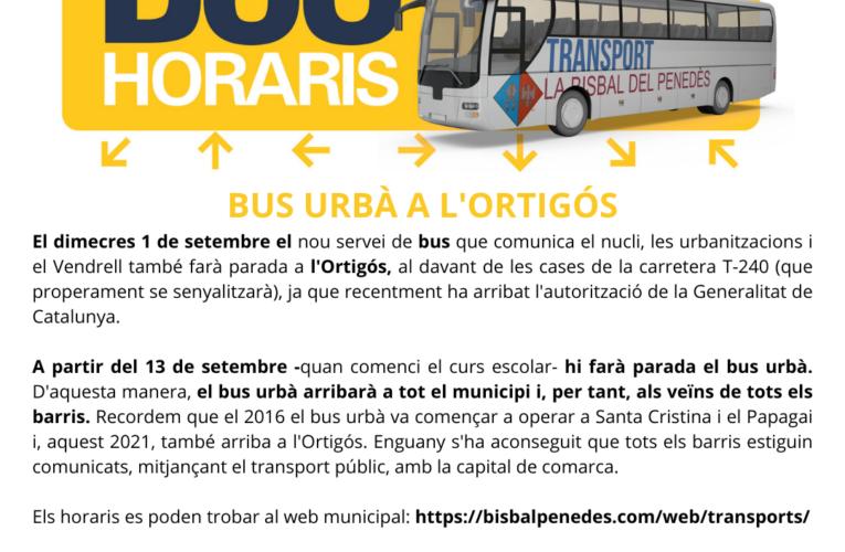 El dia 1 de setembre el servei de bus comunicarà l'Ortigós amb El Vendrell – A partir del dia 13 de setembre també hi farà parada el bus urbà