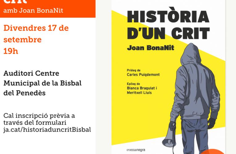 """Joan BonaNit presentarà el llibre """"Història d'un crit"""" el divendres 17 de setembre al CMC"""