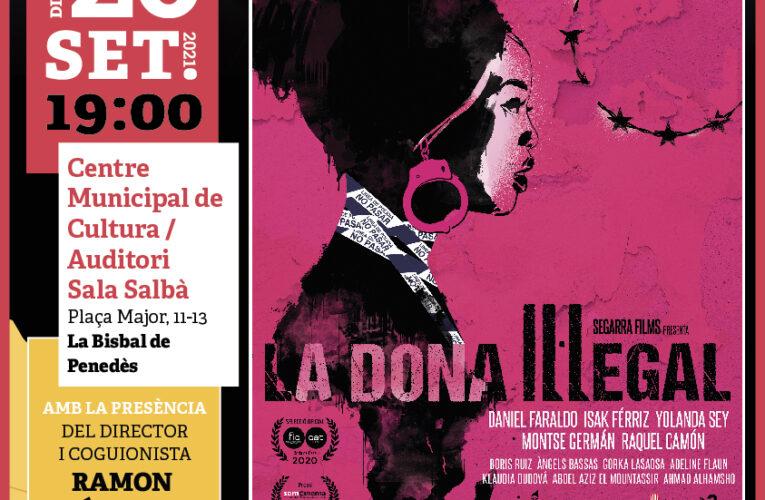 """El diumenge 26 de setembre a les 19h projectarem la pel·lícula """"La dona il·legal"""" i comptarem amb la presència del director i coguionista de la pel·lícula: Ramon Térmens"""