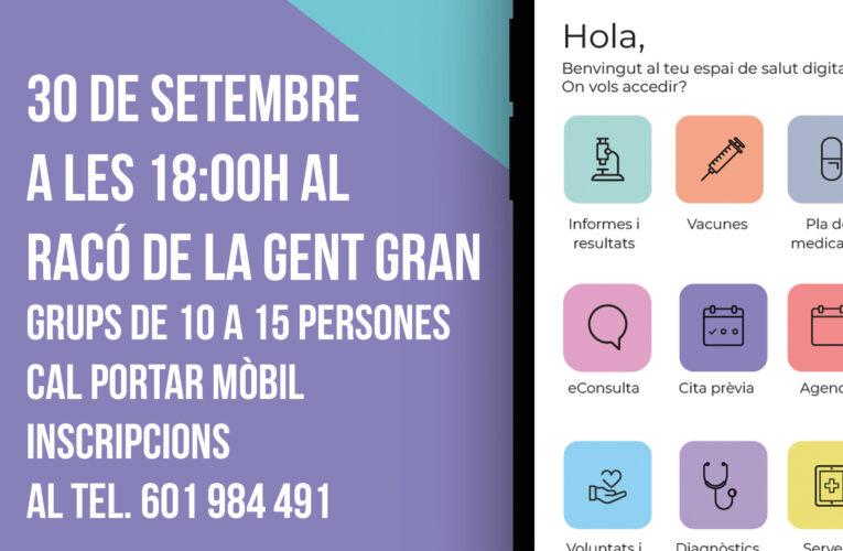 Xerrada sobre el funcionament de l'aplicació 'La meva Salut' adreçada a la Gent Gran – Dijous 30 de setembre a les 18h al Racó de la Gent Gran