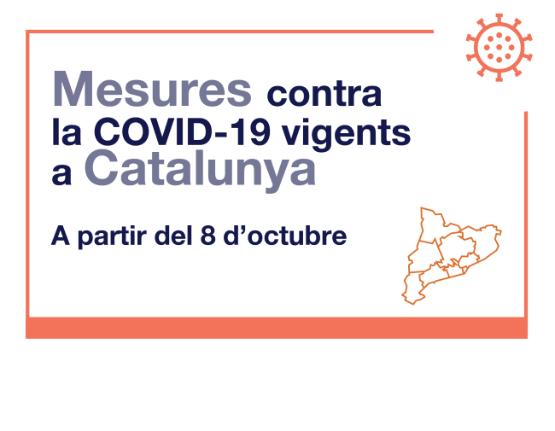 Avui divendres 8 d'octubre han entrat en vigor noves mesures per la COVID-19