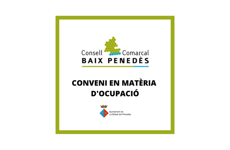 S'aprova la liquidació del 3r trimestre de 2021 del conveni de col·laboració amb el Consell Comarcal del Baix Penedès en matèria d'Ocupació