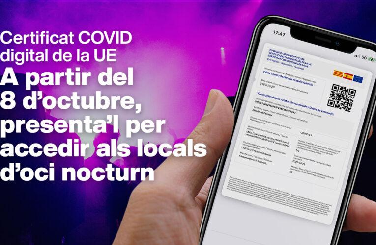 Des d'aquest divendres 8 d'octubre és necessari presentar el certificat COVID digital de la UE per accedir a l'oci nocturn