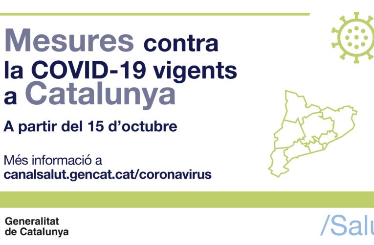 Avui divendres 15 d'octubre han entrat en vigor noves mesures per la COVID-19